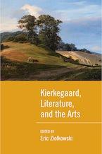 Kierkegaard, Literature, and the Arts