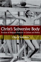Christ's Subversive Body