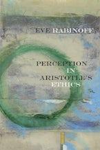 Perception in Aristotle's Ethics