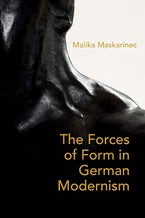 The Forces of Form in German Modernism