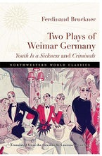 Two Plays of Weimar Germany