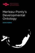 Merleau-Ponty's Developmental Ontology