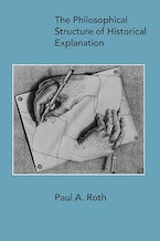 The Philosophical Structure of Historical Explanation