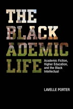 The Blackademic Life