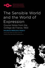The Sensible World and the World of Expression