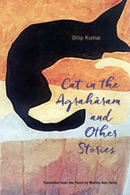 Cat in the Agraharam and Other Stories
