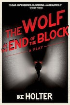 The Wolf at the End of the Block