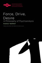 Force, Drive, Desire