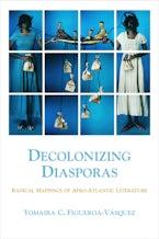 Decolonizing Diasporas