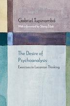 The Desire of Psychoanalysis