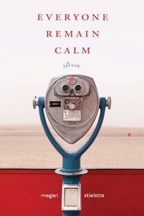 Everyone Remain Calm