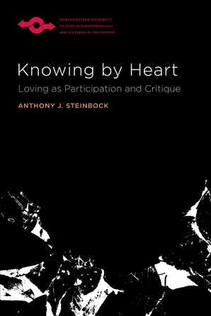 Knowing by Heart: Loving as Participation and Critique Book Cover