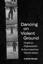 Dancing on Violent Ground