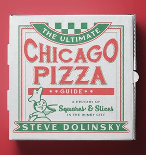 The Ultimate Chicago Pizza Guide