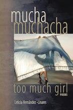 Mucha Muchacha, Too Much Girl